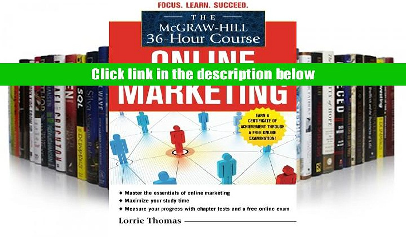 Pdf Downlaod The McGraw-Hill 36-Hour Course: Online Marketing (McGraw-Hill 36-Hour Courses) –