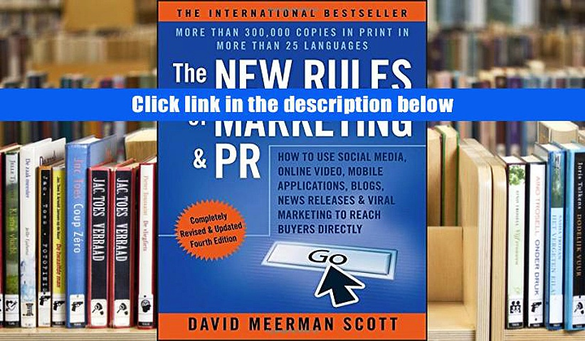 eBook Download The New Rules of Marketing   PR: How to Use Social Media, Online Video, Mobile