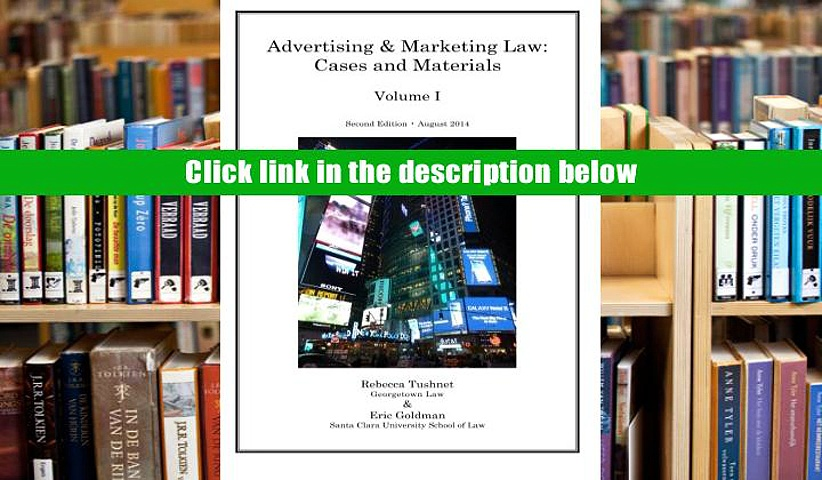 [PDF] [Free] Advertising and Marketing Law: Cases and Materials (Volume 1) Read online