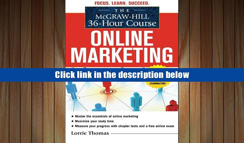 Download [PDF]  The McGraw-Hill 36-Hour Course: Online Marketing (McGraw-Hill 36-Hour Courses)