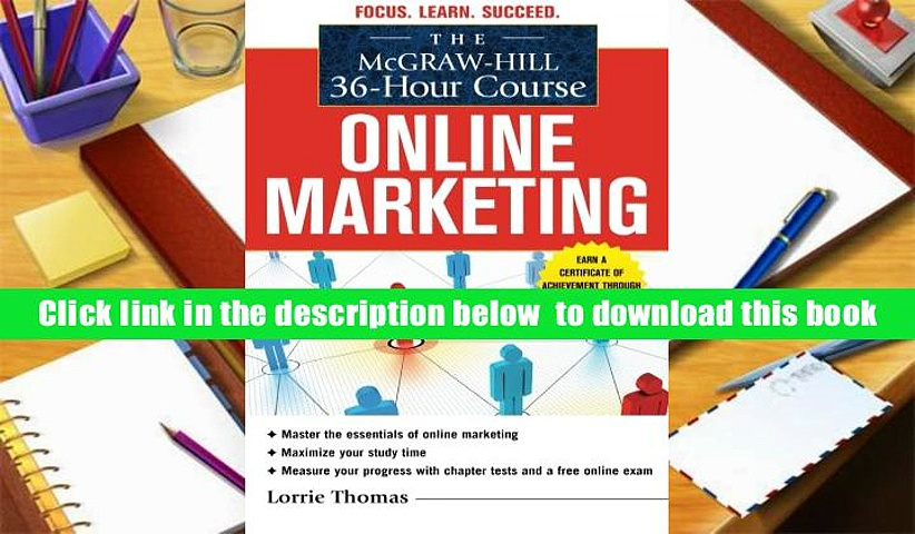 [Download]  The McGraw-Hill 36-Hour Course: Online Marketing (McGraw-Hill 36-Hour Courses) Lorrie