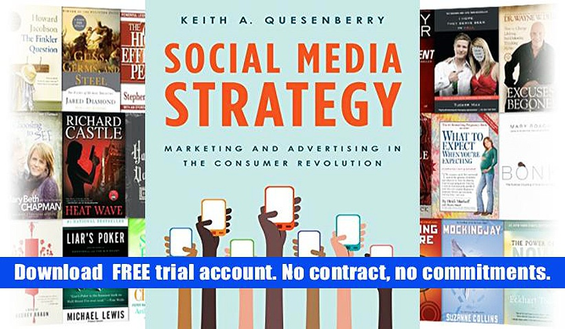 Audiobook  Social Media Strategy: Marketing and Advertising in the Consumer Revolution Keith A.