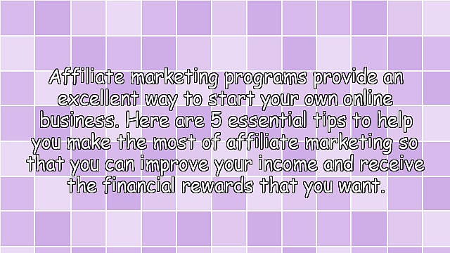 5 Simple Tips For Getting Ahead With Affiliate Marketing Programs