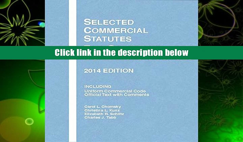 Audiobook Selected Commercial Statutes for Sales and Contracts Courses, 2014 (Selected Statutes)