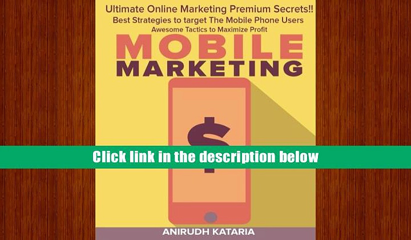 Download BookK MOBILE MARKETING: Ultimate Online Marketing Premium Secrets Best Strategies to
