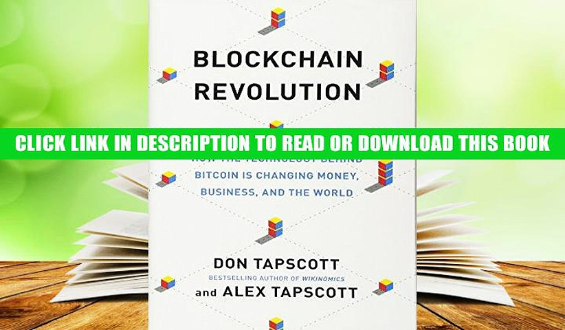 PDF Full Blockchain Revolution: How the Technology Behind Bitcoin Is Changing Money, Business, and