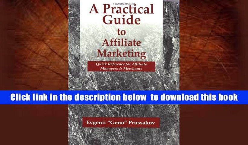 Download [PDF]  A Practical Guide to Affiliate Marketing: Quick Reference for Affiliate Managers