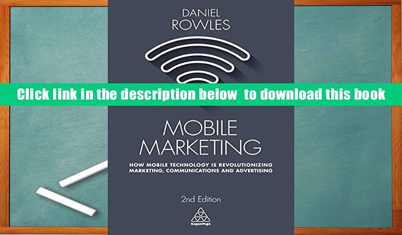 Download [PDF]  Mobile Marketing: How Mobile Technology is Revolutionizing Marketing,