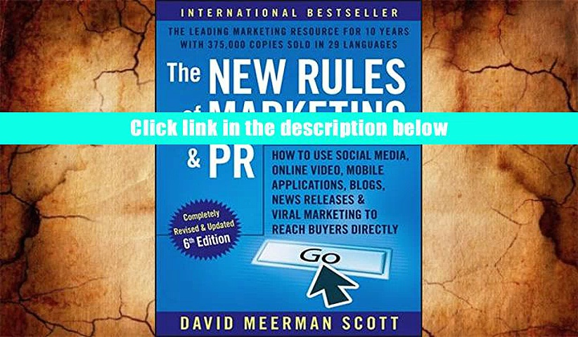 Epub  The New Rules of Marketing and PR: How to Use Social Media, Online Video, Mobile