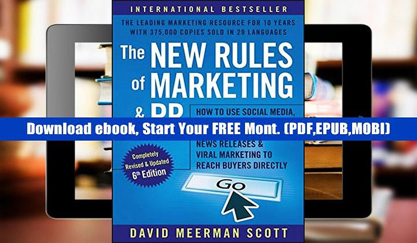 pDF The New Rules of Marketing and PR: How to Use Social Media, Online Video, Mobile Applications,