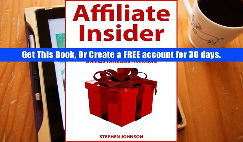 Reading book Affiliate Insider: Make Good Income Through Affiliate Marketing Business Ideas Like