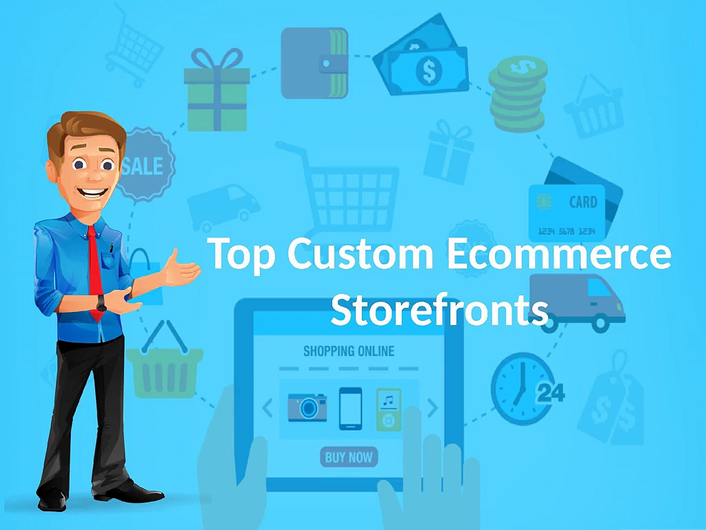 Top Custom Ecommerce Storefronts