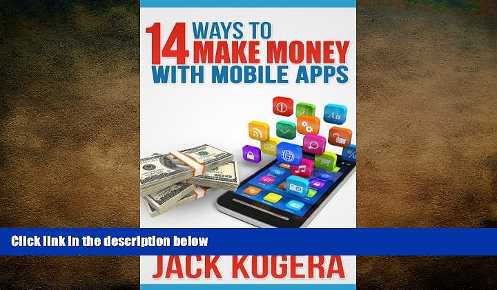 FREE DOWNLOAD  14 Ways To Make Money With Mobile Apps  FREE BOOOK ONLINE