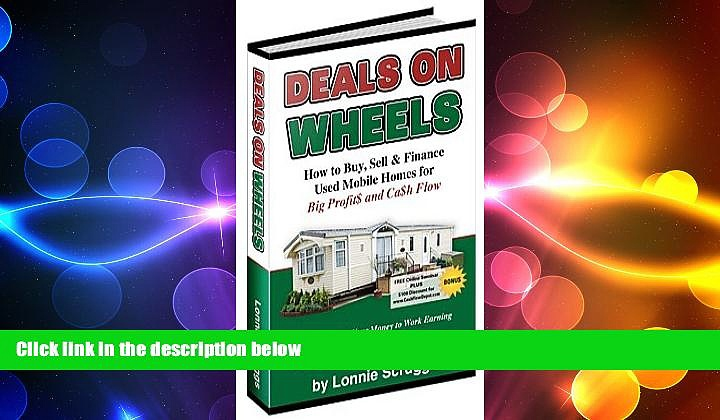 FREE PDF  Deals on wheels: How to buy, sell   finance used mobile homes for big profits and cash