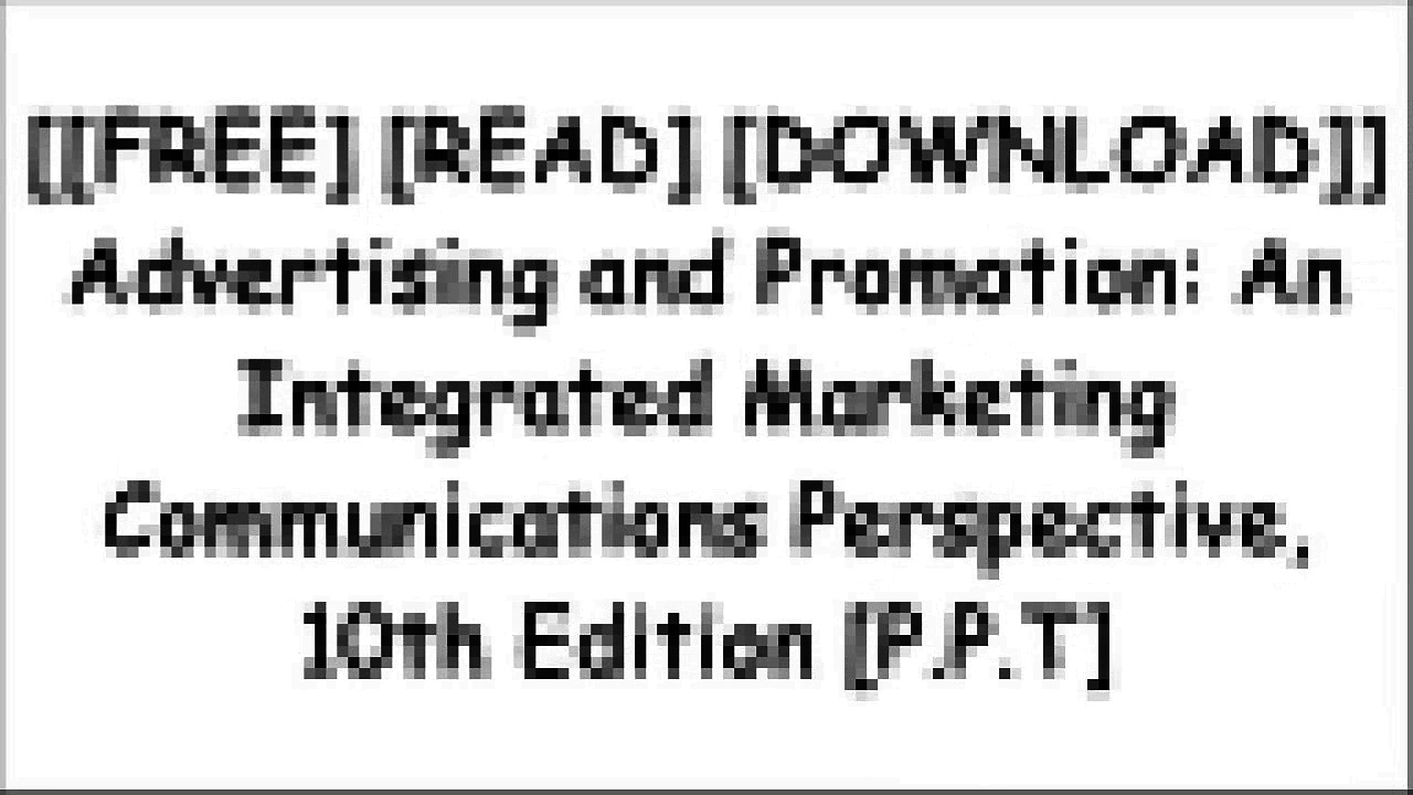[IrAZL.[Free Read Download]] Advertising and Promotion: An Integrated Marketing Communications Perspective, 10th Edition by George E. Belch, Michael A. BelchJoseph F. Hair  Jr.Kevin Lane KellerPhilip R. Cateora RAR