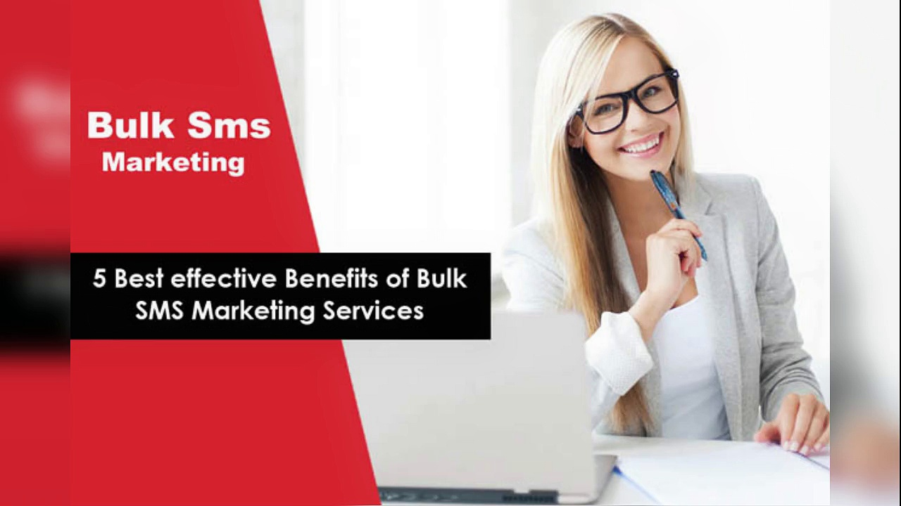 5 Best effective Benefits of Bulk SMS Marketing Services