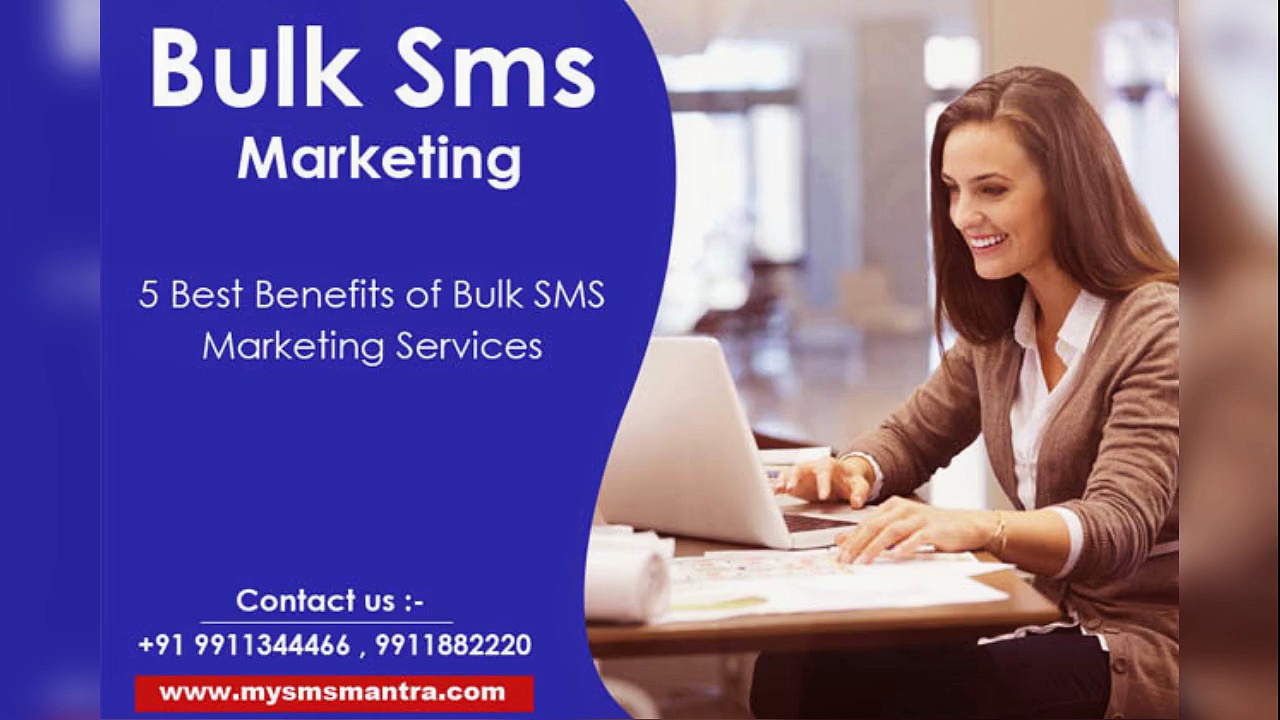 5 Best Benefits of Bulk SMS Marketing Services