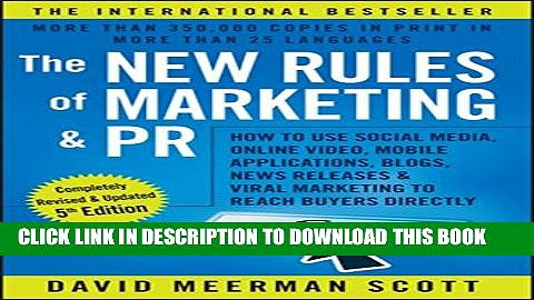 [PDF] The New Rules of Marketing and PR: How to Use Social Media, Online Video, Mobile