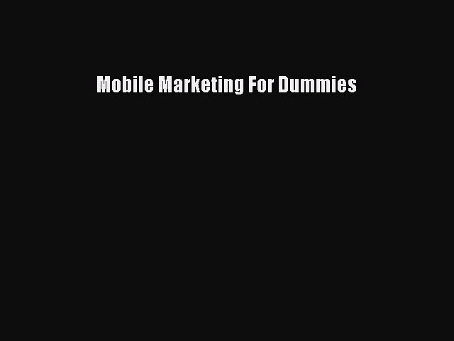 [PDF] Mobile Marketing For Dummies [Download] Online