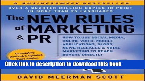 Read The New Rules of Marketing   PR: How to Use Social Media, Online Video, Mobile Applications,