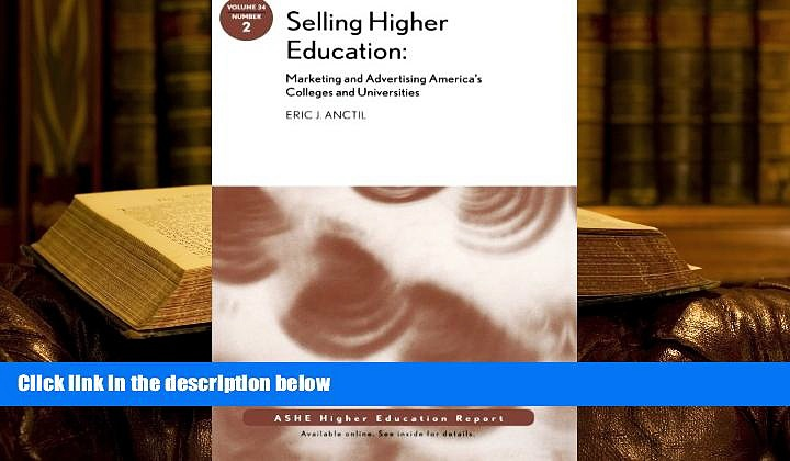 Audiobook  Selling Higher Education: Marketing and Advertising America s Colleges and
