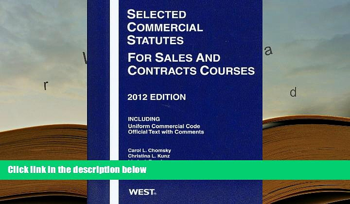 PDF [DOWNLOAD] Selected Commercial Statutes For Sales and Contracts Courses, 2012 [DOWNLOAD] ONLINE