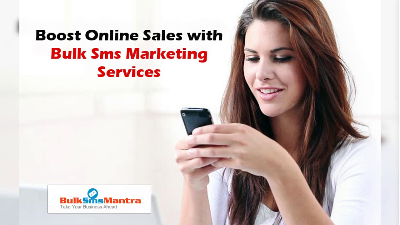 Boost Online Sales with Bulk Sms Marketing Services
