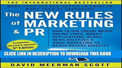 [Download] The New Rules of Marketing and PR: How to Use Social Media, Online Video, Mobile