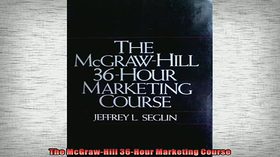 FREE DOWNLOAD  The McGrawHill 36Hour Marketing Course  BOOK ONLINE