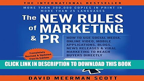 [PDF] The New Rules of Marketing   PR 4th Edition: How to Use Social Media, Online Video, Mobile