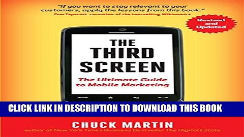 [PDF] The Third Screen: The Ultimate Guide to Mobile Marketing Popular Colection