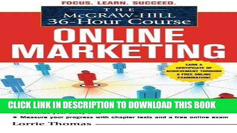 [PDF] The McGraw-Hill 36-Hour Course: Online Marketing (McGraw-Hill 36-Hour Courses) Popular Online