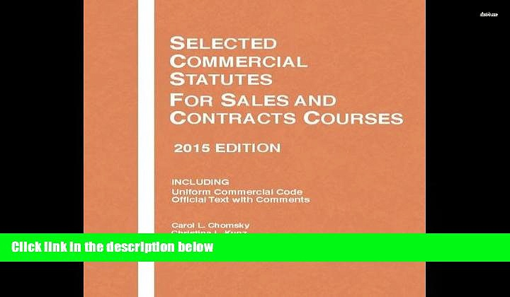 BEST PDF  Selected Commercial Statutes, For Sales and Contracts Courses (Selected Statutes) BOOK
