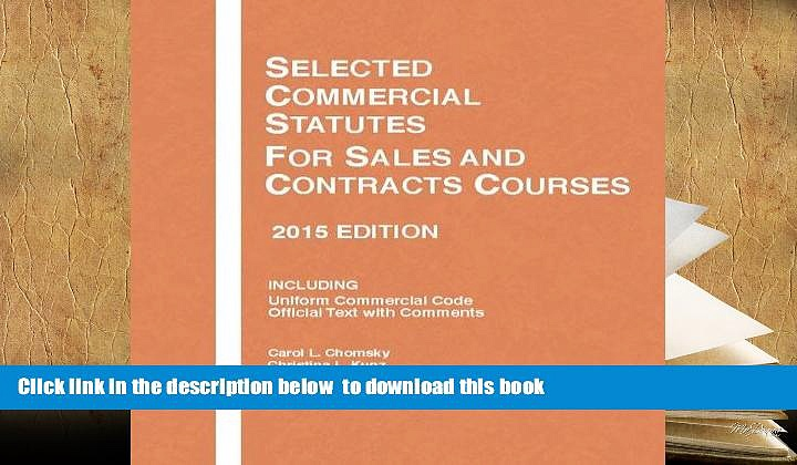 PDF [DOWNLOAD] Selected Commercial Statutes, For Sales and Contracts Courses, 2 (Selected