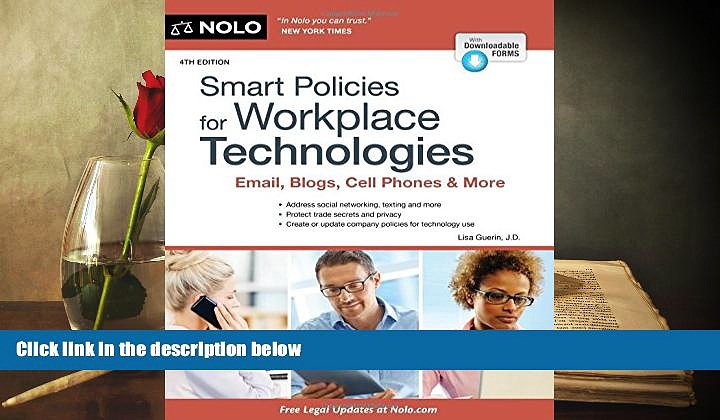PDF [DOWNLOAD] Smart Policies for Workplace Technologies: Email, Blogs, Cell Phones   More (Smart
