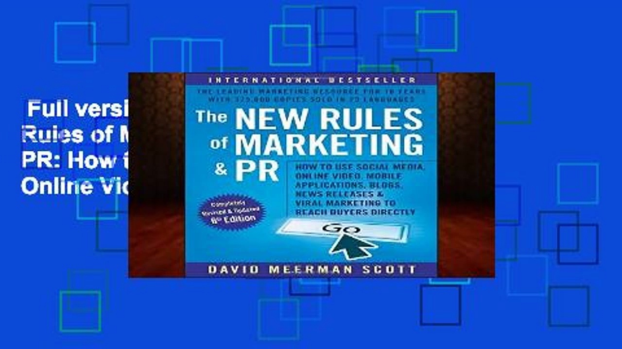 Full version  The New Rules of Marketing and PR: How to Use Social Media, Online Video, Mobile