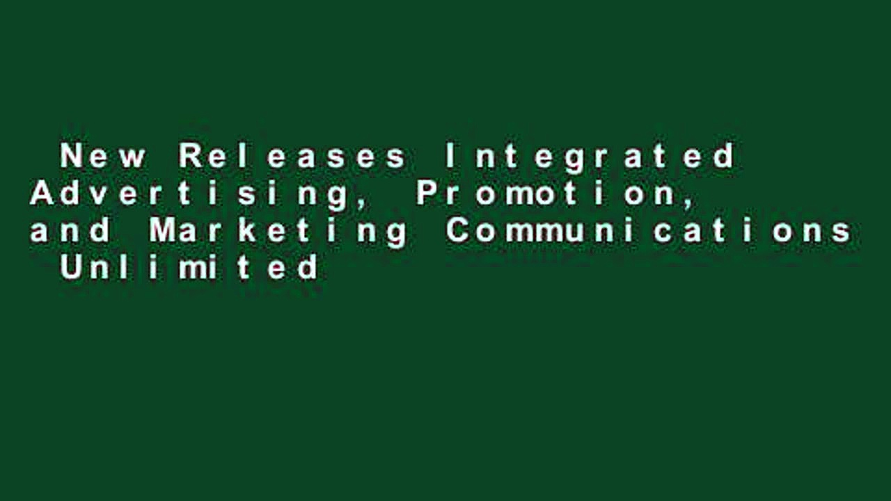 New Releases Integrated Advertising, Promotion, and Marketing Communications  Unlimited