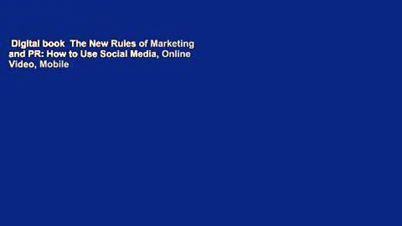 Digital book  The New Rules of Marketing and PR: How to Use Social Media, Online Video, Mobile