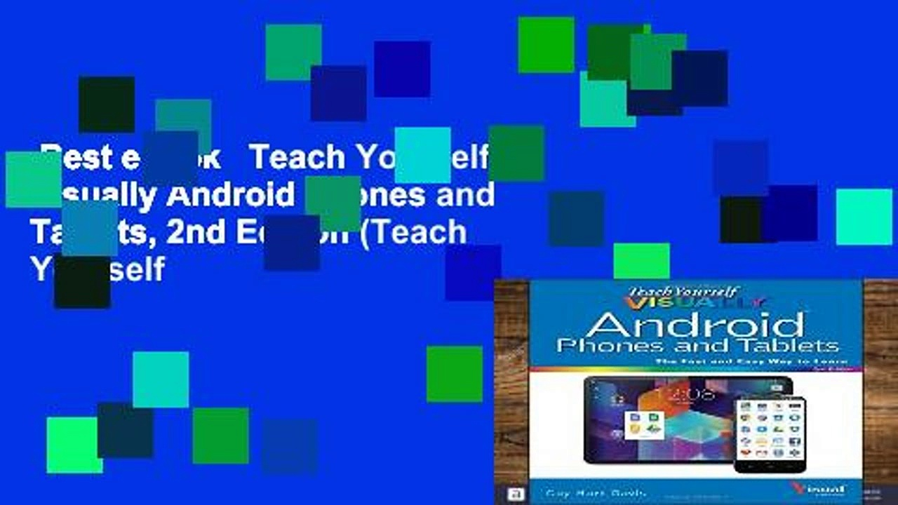 Best ebook   Teach Yourself Visually Android Phones and Tablets, 2nd Edition (Teach Yourself