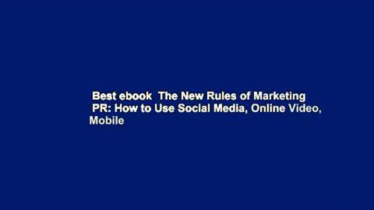 Best ebook  The New Rules of Marketing   PR: How to Use Social Media, Online Video, Mobile