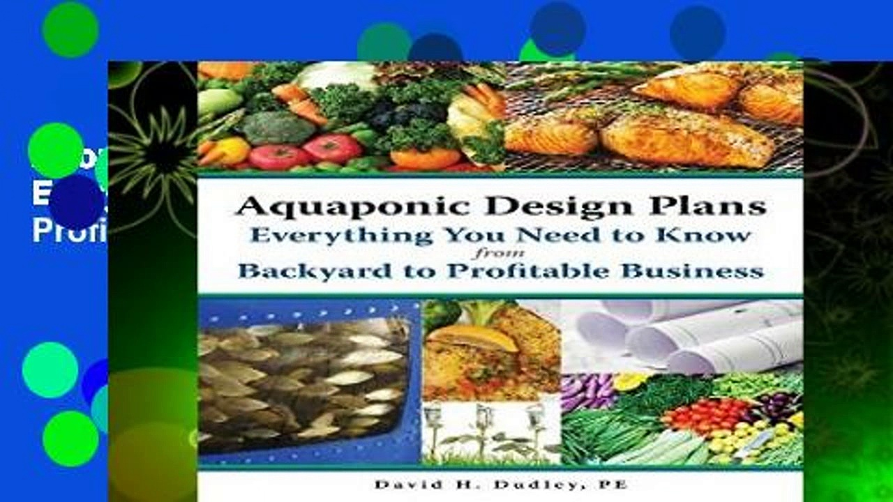 About For Books  Aquaponic Design Plans, Everything You Need to Know: Backyard to Profitable
