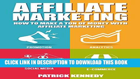 [PDF] Affiliate Marketing: How To Make A Ton Of Money With Affiliate Marketing (Launch Affiliate