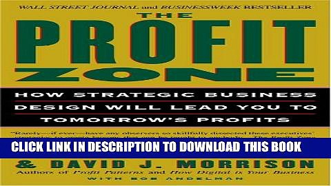 [PDF] The Profit Zone: How Strategic Business Design Will Lead You to Tomorrow s Profits Popular