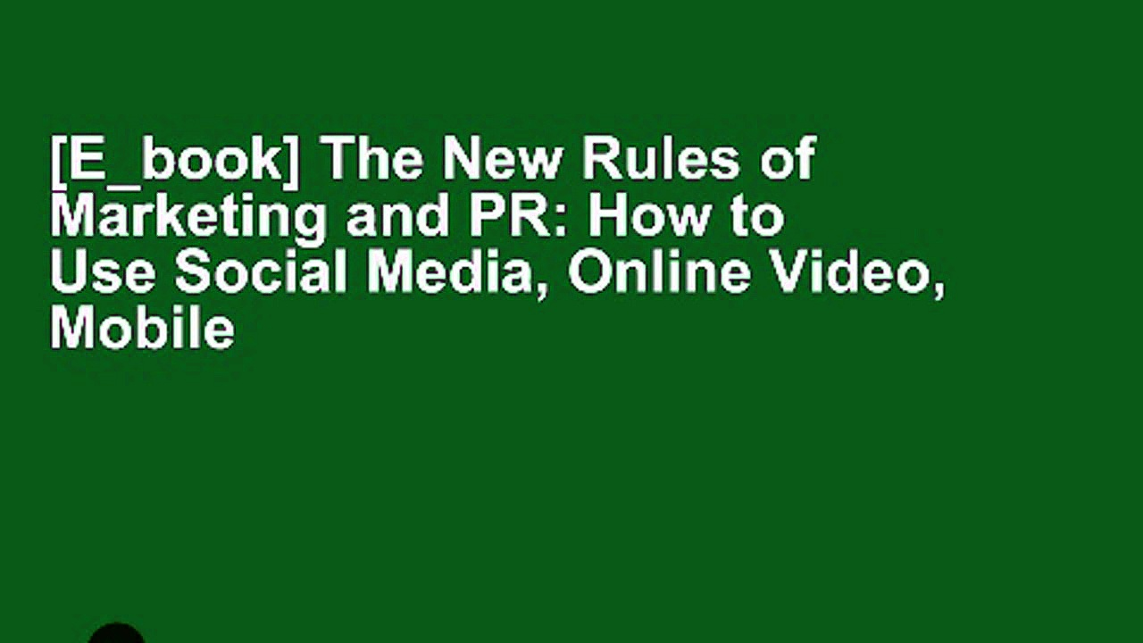 [E_book] The New Rules of Marketing and PR: How to Use Social Media, Online Video, Mobile