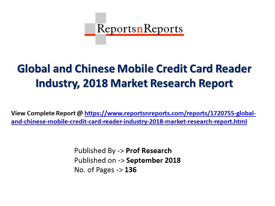 Mobile Credit Card Reader Market 2023 Size, Share, Growth, Trends, Forecast and Industry analysis