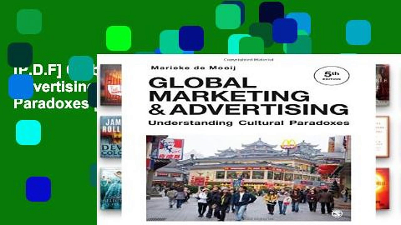 [P.D.F] Global Marketing and Advertising: Understanding Cultural Paradoxes [A.U.D.I.O.B.O.O.K]