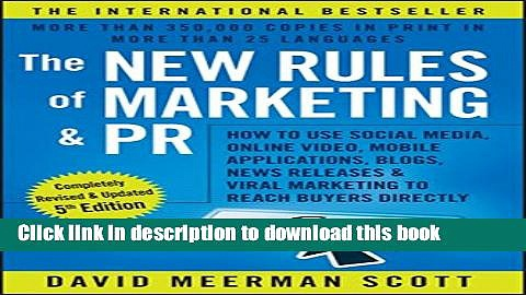 Read The New Rules of Marketing and PR: How to Use Social Media, Online Video, Mobile