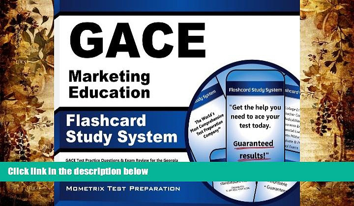 BEST PDF  GACE Marketing Education Flashcard Study System: GACE Test Practice Questions   Exam