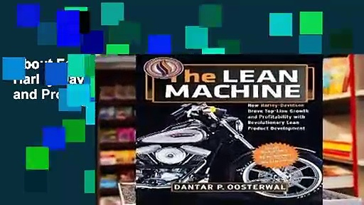 About For Books  The Lean Machine: How Harley-Davidson Drove Top-Line Growth and Profitability