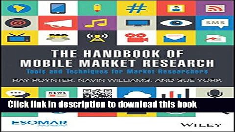 [PDF] The Handbook of Mobile Market Research: Tools and Techniques for Market Researchers Download